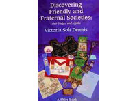 Discovering-Friendly--Fraternal-Societies-(Their-Badges--Regalia)-(Shire)
